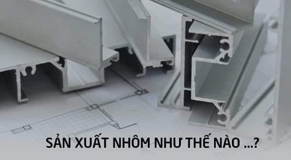 Quy trình sản xuất nhôm thanh định hình Hondalex Nhật Bản
